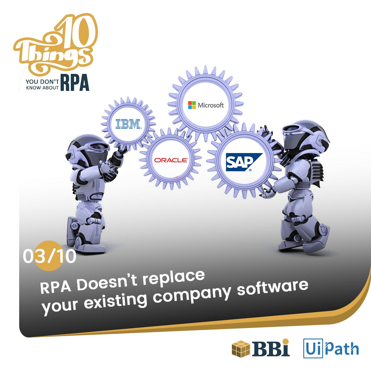 RPA bots Doesn't Replace your software